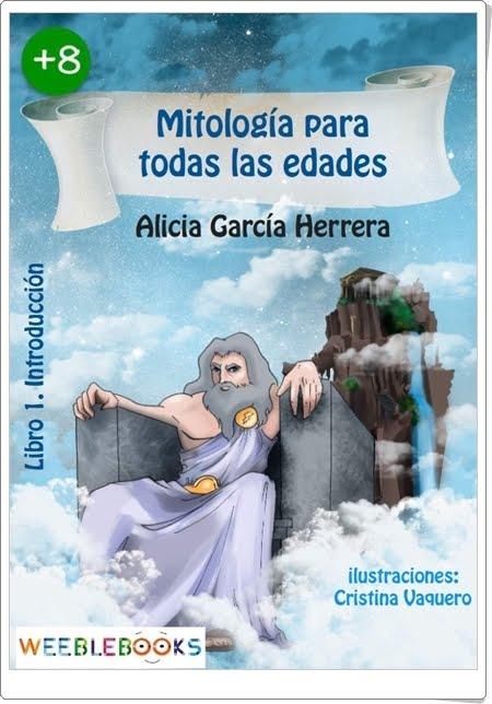 """""""Mitología para todas las edades"""" de Alicia García Herrera"""