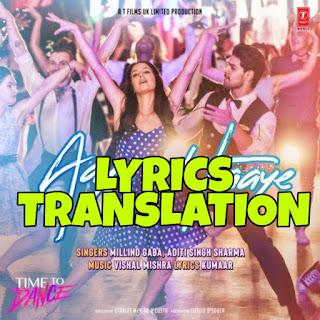 Aaye Haaye Lyrics in English | With Translation | – Time To Dance | Millind Gaba