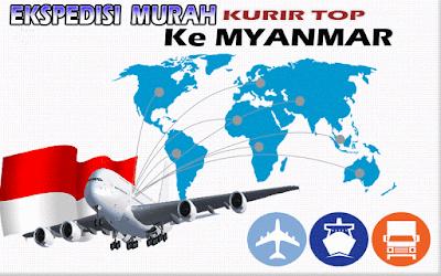 JASA EKSPEDISI MURAH KURIR TOP KE MYANMAR