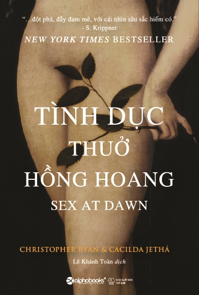 Tình dục thưở hồng hoang - Sex at dawn