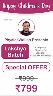 Lakshya Batch Children's day offer
