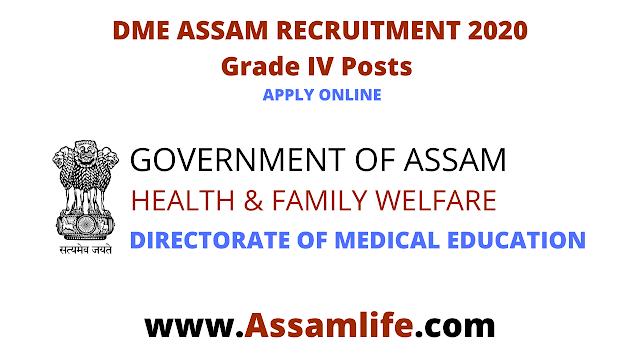 DME ASSAM RECRUITMENT 2020: Grade IV Posts    Apply Online