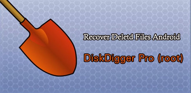 Recover your Deleted files with DiskDigger Apk Pro - TECH FOE