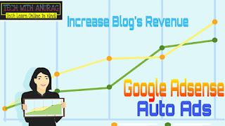 Adsense Auto Ads क्या है और कैसे Use करे