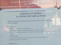 LOWONGAN KERJA PADANG KANTOR NOTARIS & PPAT