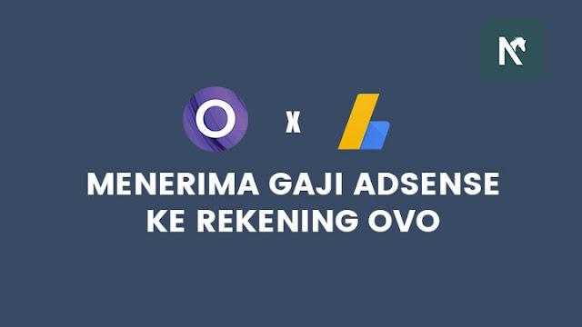 Menerima Pembayaran Google AdSense Menggunakan OVO