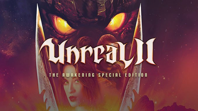 Unreal 2: The Awakening Special Edition