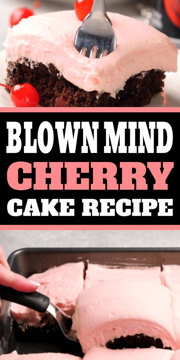 Blown Mind Cherry Cake is an incredibly flavorful cherry chocolate cake recipe with just 5 ingredients that will blow your mind! #ChocolateCake #Cake #cakerecipe #comfortfood #desserts