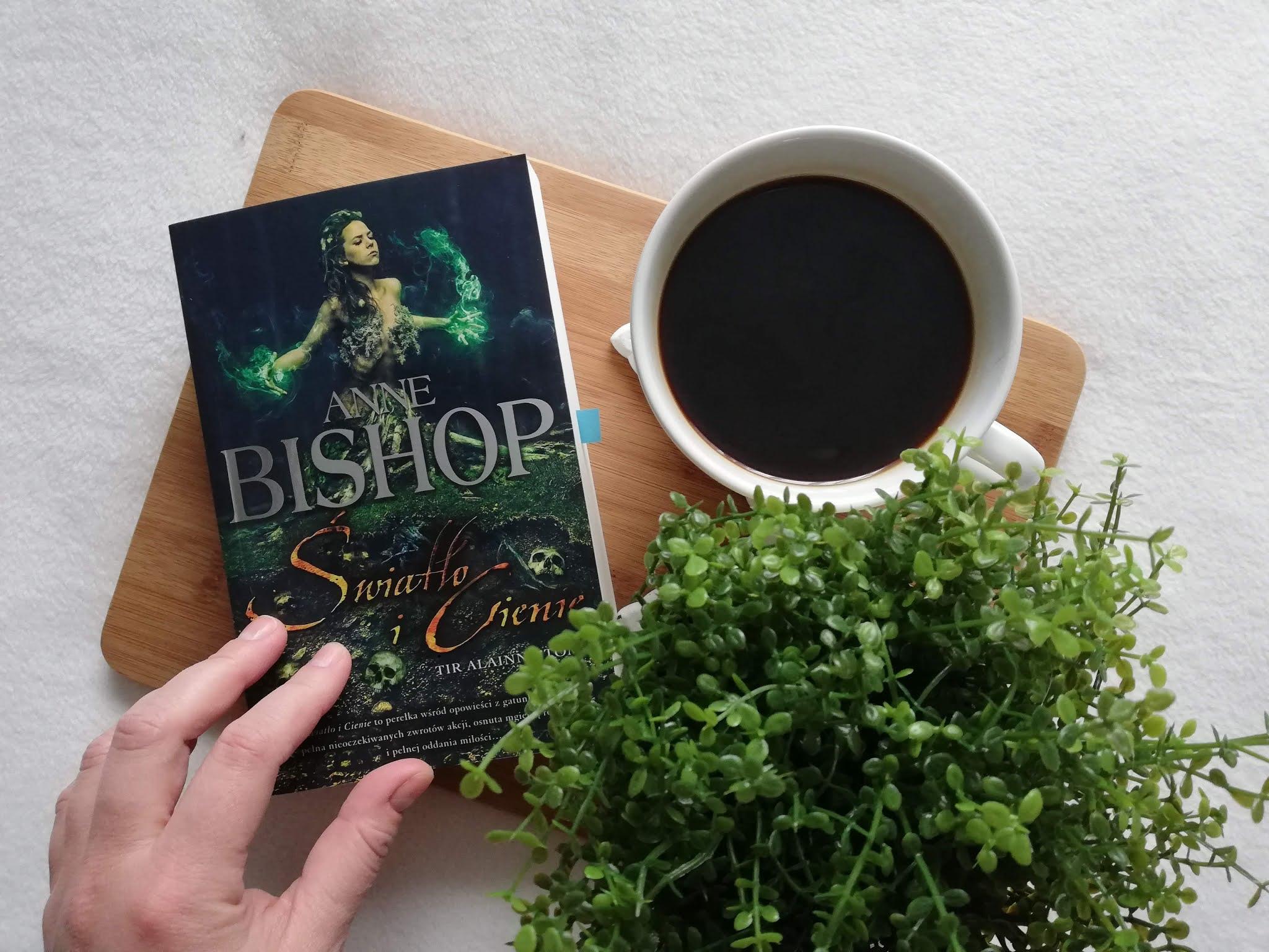"""Poznaj """"Światło i Cienie"""" Anne Bishop"""