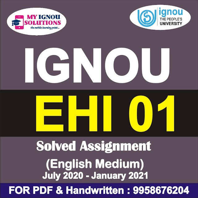 EHI 01 Solved Assignment 2020-21