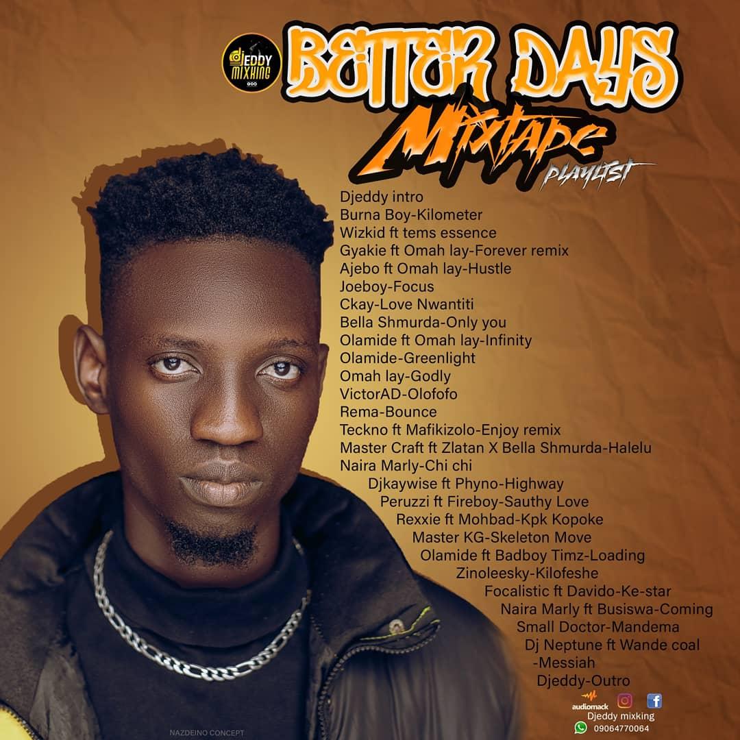 [Mixtape] DJ Eddy Mixking - Better days Mixtape #Arewapublisize