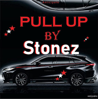 New Music Alert... Anticipate Pull Up by Stonez AKA The Authur(Read Details)