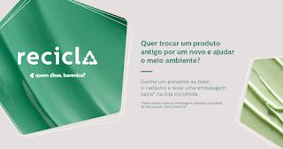 Promoção Recicla Quem disse, Berenice 2019