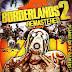 BORDERLANDS 2: REMASTERED  PC GAME DOWNLOAD