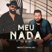 Meu Nada – Diego e Arnaldo