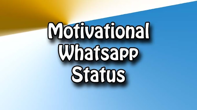 96 Motivational Status For Whatsapp In English {2020}