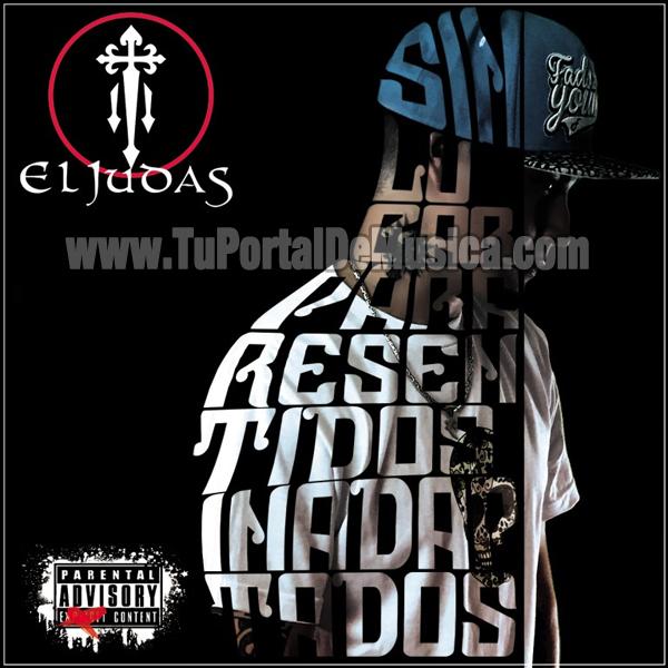 El Judas - Sin Lugar Para Resentidos Inadaptados (2016)