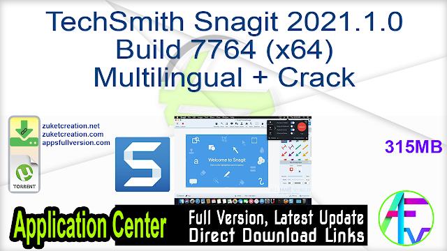 TechSmith Snagit 2021.1.0 Build 7764 (x64) Multilingual + Crack