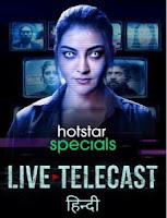 Live Telecast (2021) Hindi Full Season Watch Online Movies Free Hd Download