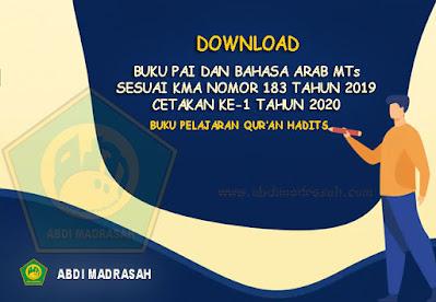 Buku Pelajaran Al-Qur'an Hadits Madrasah Tsanawiyah (MTs) Cetakan Ke-1 Tahun 2020