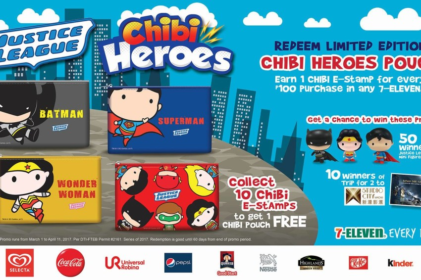 d187c815c129 Collect 10 Chibi Stamps to get a free Justice League Chibi Pouch. ○ 1 Chibi  e-Stamp is earned for every P100 purchase in any 7-Eleven stores.