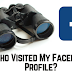 Who Watches My Facebook Profile