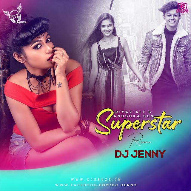 Superstar (Remix) – DJ Jenny