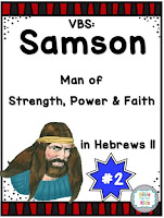 https://www.biblefunforkids.com/2019/08/vbs-2-samson-man-of-faith-in-hebrews.html