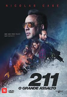 211 – O Grande Assalto Dublado Online