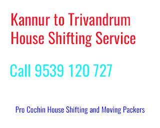 Kannur to Trivandrum House Shifting