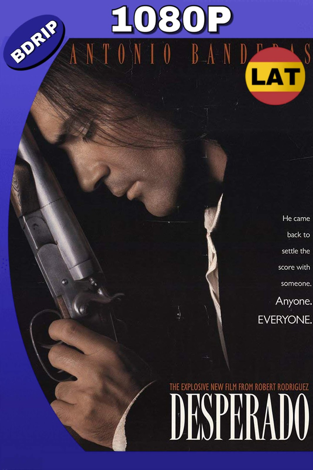 DESPERADO 1995 LAT-ING FULL 1080P 15GB.mkv