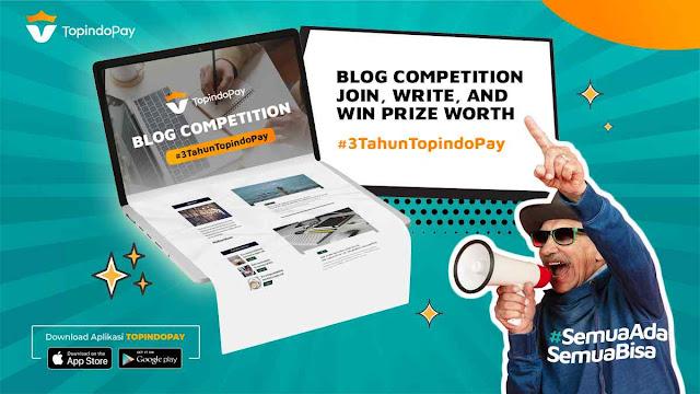 Cara Mengikuti Kompetisi Blog Topindopay (TopindoPay Blog Competition 2021)