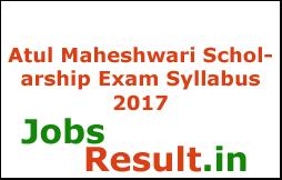 Atul Maheshwari Scholarship Exam Syllabus 2017