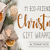 11 Eco-Friendly Christmas Gift Wrapping Alternatives #infographic