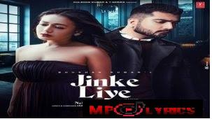 Jinke Liye Lyrics – Neha Kakkar