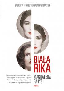 Biała Rika, Magdalena Parys