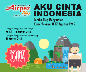 aku cinta indonesia lomba blog airpaz 2016