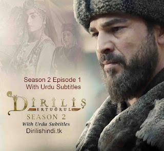 Dirilis Season 2 Episode 1 Urdu Subtitles