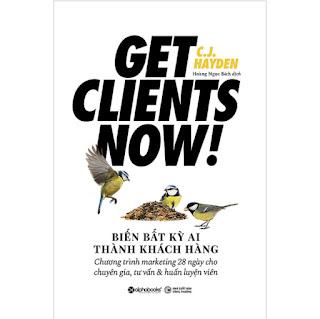 Biến Bất Kỳ Ai Thành Khách Hàng - Get Clinets Now! ebook PDF-EPUB-AWZ3-PRC-MOBI