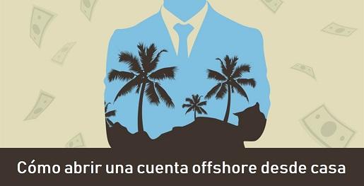 Cómo abrir una cuenta bancaria offshore online desde casa