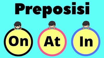 Begini Cara Menggunakan Preposisi Bahasa Inggris Dengan Benar