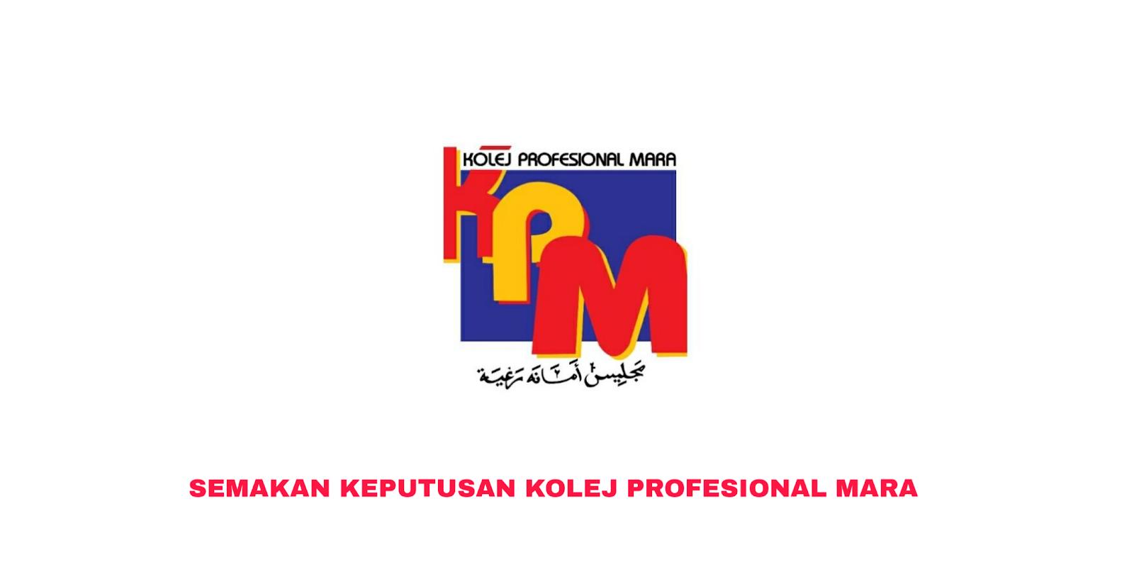 Semakan Keputusan Kolej Profesional Mara 2021 Online My Panduan