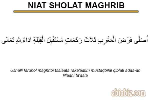 Niat Sholat Maghrib Imam Makmum Sendiri Arab Latin Dan Artinya Abiabiz