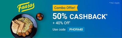 50% cashback upto Rs100 + 40% Off