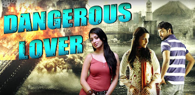 Dangerous Lover 2017 Hindi Dubbed WEBRip 480p 350mb
