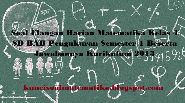 soal ulangan harian matematika kelas 4 semester 1 kurikulum 2013