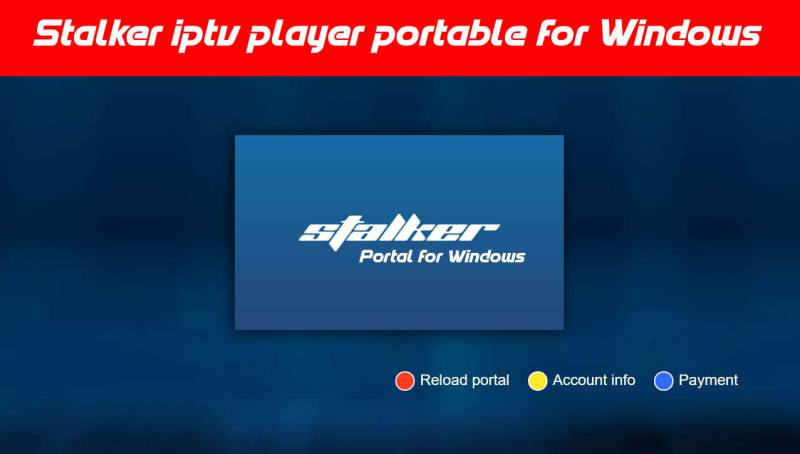 Stalker iptv player portable for Windows