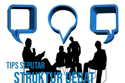 TIPS SEPUTAR STRUKTUR DEBAT | Tips Bisnis