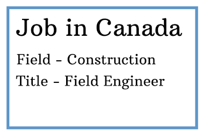 Job for Civil Engineer in Canada.