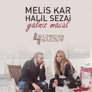Melis Kar ft. Halil Sezai - Yalnız Masal (Sadrican Remix)